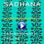 Sadhana: The Realisation of Life by Rabindranath Tagore