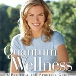 Quantum Wellness by Kathy Freston