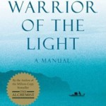 Warrior of the Light by Paulo Coelho