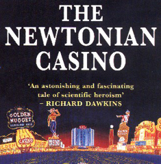 The Newtonian Casino by Thomas A. Bass