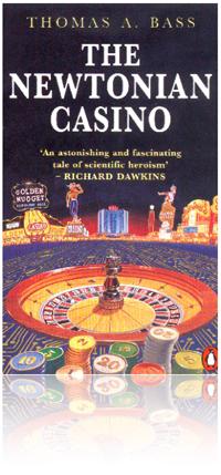 The Newtonian Casino by Thomas A. Bass