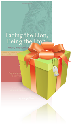 Book Giveaway - Facing the Lion, Being the Lion by Mark Nepo