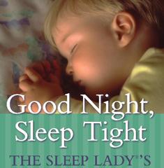 Good Night, Sleep Tight by Kim West with Joanne Kenen
