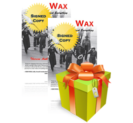 Book Giveaway - Wax by Therese Ambrosi Smith