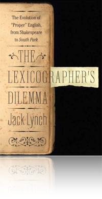 The Lexicographer's Dilemma by Jack Lynch