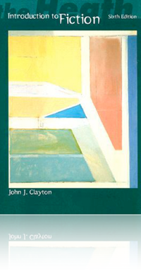 The Heath Introduction to Fiction, 6th Edition by John J. Clayton