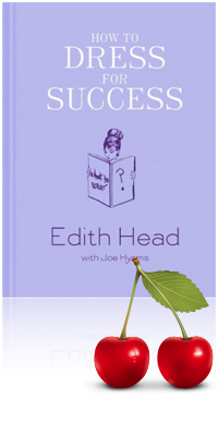 Kat Kiddles' Review of How to Dress for Success by Edith Head with Joe Hyams