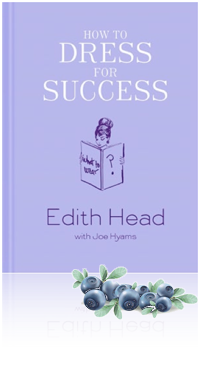 Kendahl Cruver's Review of How to Dress for Success by Edith Head with Joe Hyams