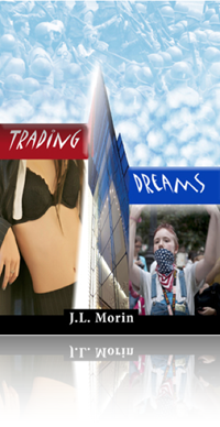 Trading Dreams by J.L. Morin