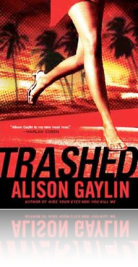 Trashed by Alison Gaylin