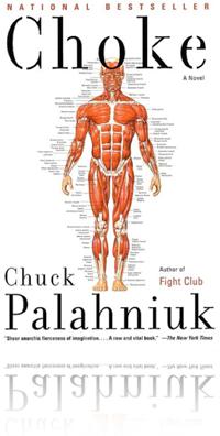 Choke by Chuck Palahniuk