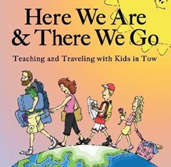Here We Are & There We Go by Jill Dobbe