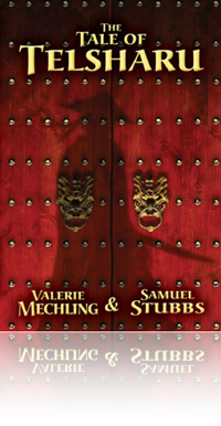 The Tale of Telsharu by Valerie Mechling & Samuel Stubbs