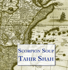 Scorpion Soup by Tahir Shah
