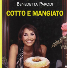 Cotto e Mangiato da Benedetta Parodi