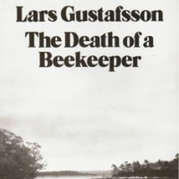 The Death of a Beekeeper by Lars Gustafsson